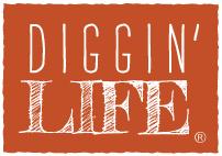 Diggin Life