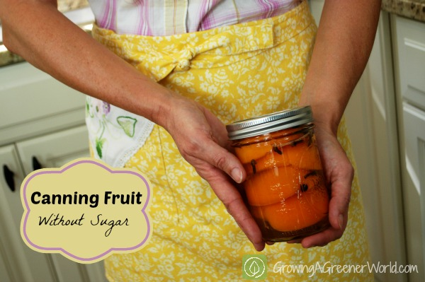 Canning fruit without sugar using grape juice
