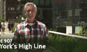 Episode 907-New York's High Line: A Thriving Diversity of Plants & People