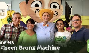Episode 913-Encore Presentation of Our Emmy Award-winning The Green Bronx Machine Feature