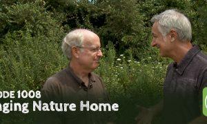 Episode 1008-Bringing Nature Home